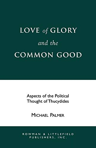9780847677320: Love of Glory and the Common Good
