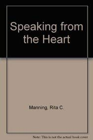 9780847677337: Speaking from the Heart