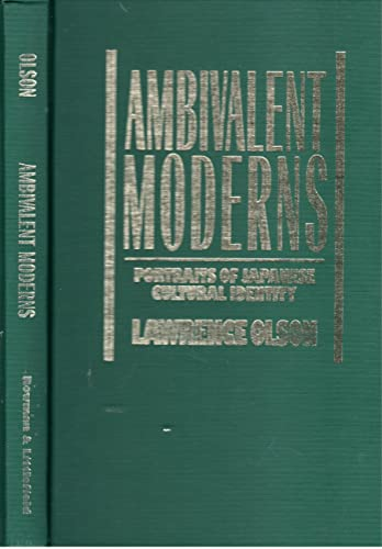 9780847677382: Ambivalent Moderns: Portraits of Japanese Cultural Identity