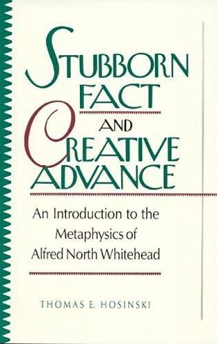 9780847678273: Stubborn Fact and Creative Advance