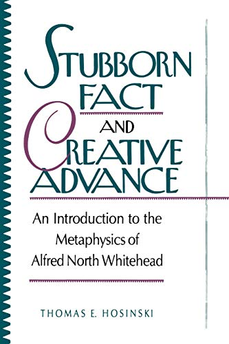 9780847678280: Stubborn Fact and Creative Advance