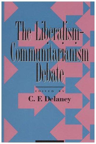 9780847678631: The Liberalism-Communitarianism Debate