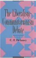 9780847678648: The Liberalism-Communitarianism Debate