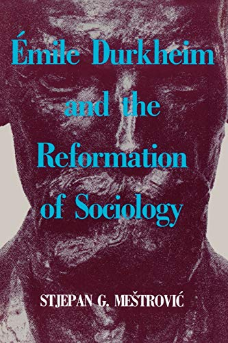 9780847678679: Emile Durkheim and the Reformation of Sociology