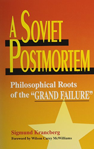 A Soviet Postmortem: Philosophical Roots of the