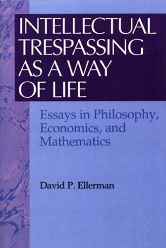 9780847679317: Intellectual Trespassing as a Way of Life