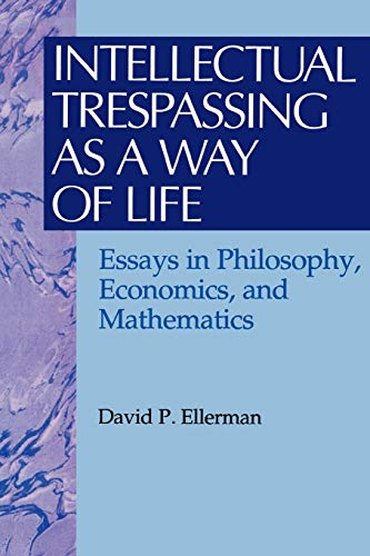 9780847679324: Intellectual Trespassing as a Way of Life