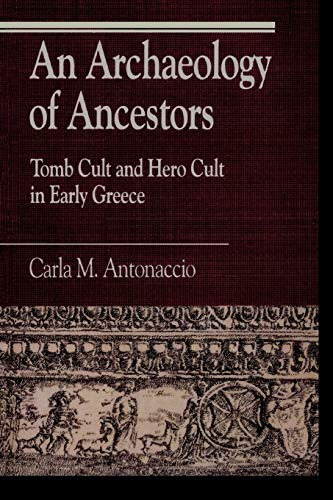 9780847679423: An Archaeology of Ancestors