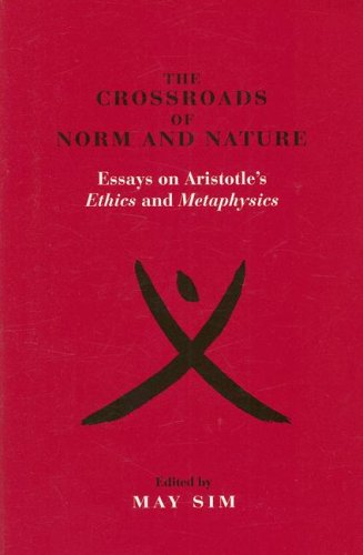 9780847679829: The Crossroads of Norm and Nature: Essays on Aristotle's Ethics and Metaphysics