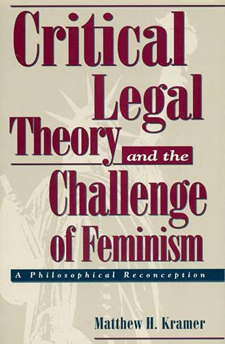 9780847679881: Critical Legal Theory and the Challenge of Feminism