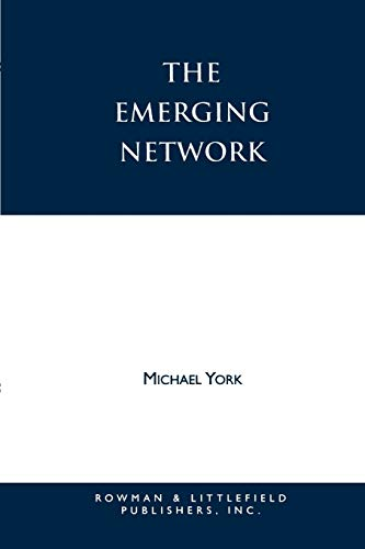 The Emerging Network 9780847680016 The 1980s saw the emergence of New Age and neo-paganism as major new religious movements. In the first book-length study of these movements, Michael York describes their rituals and beliefs and examines the similarities, differences and relationships between them. He profiles particular groups, including the Church Universal Triumphant, Nordic pagans, and the Covenant of Unitarian Pagans, and questions the adequacy of existing sociological categories for describing these largely amorphous phenomena.
