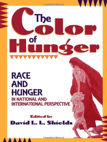 The Color of Hunger: Editor-David L.L. Shields;