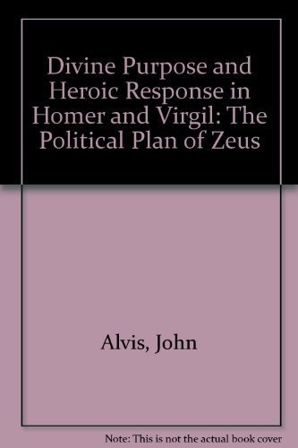 9780847680153: Divine Purpose and Heroic Response in Homer and Virgil