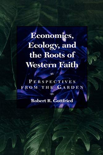 9780847680177: Economics, Ecology, and the Roots of Western Faith