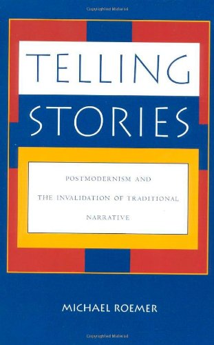 9780847680429: Telling Stories: Postmodernism and the Invalidation of Traditional Narrative