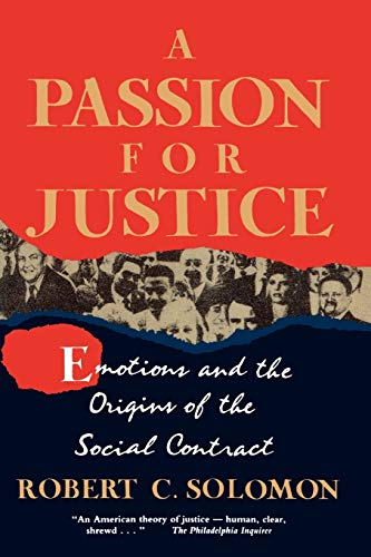 9780847680870: A Passion for Justice: Emotions and the Origins of the Social Contract (Camden Fifth Series; 5)