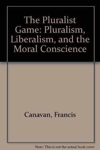 9780847680931: The Pluralist Game