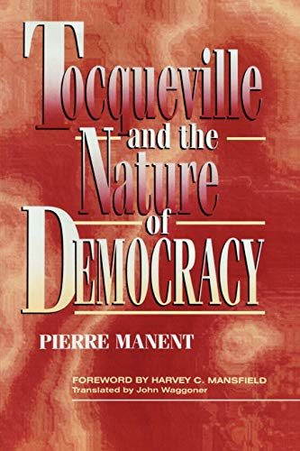 9780847681167: Tocqueville and the Nature of Democracy
