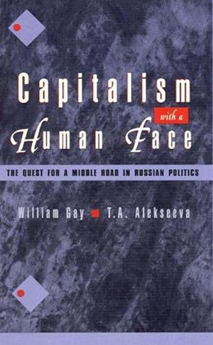 9780847681365: Capitalism with a Human Face