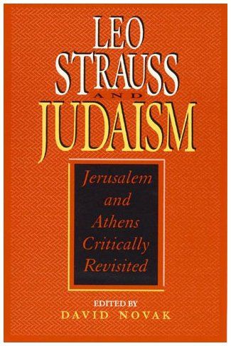 9780847681471: Leo Strauss and Judaism: Jerusalem and Athens Critically Revisited