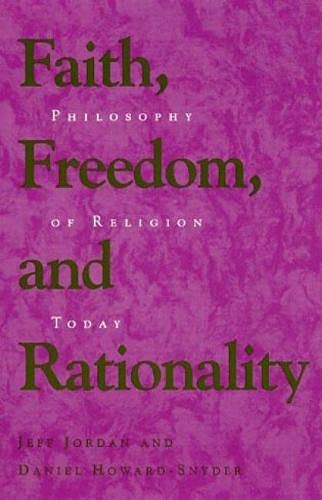 9780847681532: Faith, Freedom, and Rationality: Philosophy of Religion Today