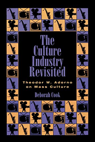 9780847681556: The Culture Industry Revisited: Adorno on Mass Culture
