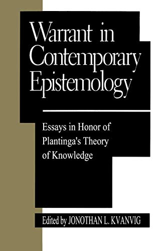 Warrant in Contemporary Epistemology: Kvanvig, Jonathan L.