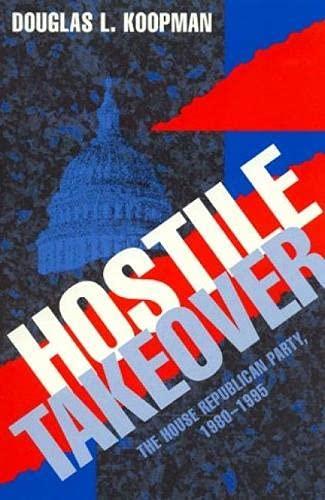 9780847681686: Hostile Takeover