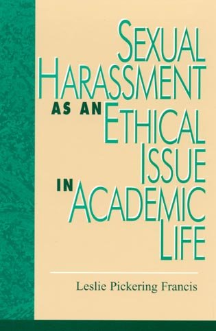 9780847681716: Sexual Harassment as an Ethical Issue in Academic Life