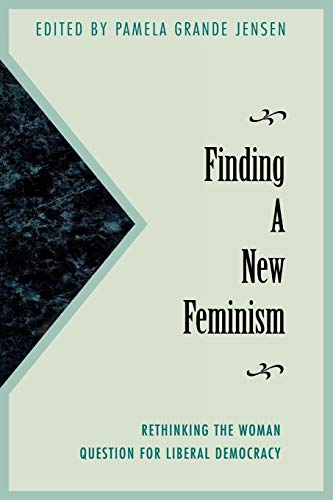 9780847681891: Finding a New Feminism