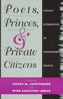 Poets, Princes, and Private Citizens: Editor-Joseph M. Knippenberg;