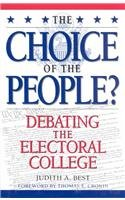 9780847682171: The Choice of the People?: Debating the Electoral College (Enduring Questions in American Political Life)