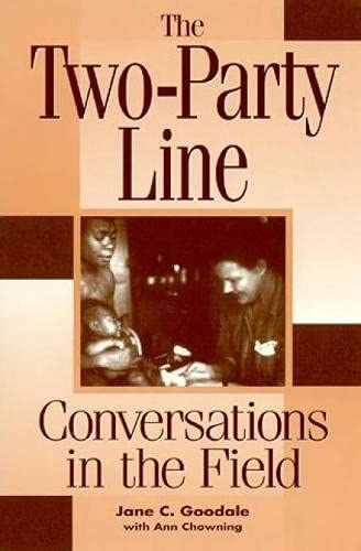 The Two-Party Line - Conversations in the Field