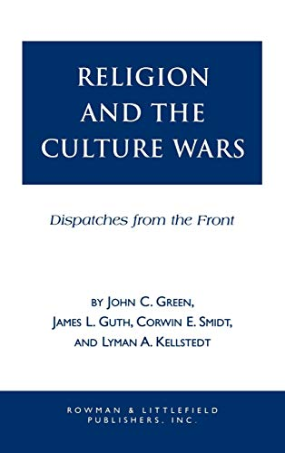 Religion and the Culture Wars: Green, John Clifford