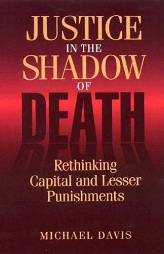 9780847682690: Justice in the Shadow of Death