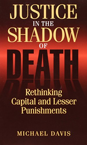 9780847682706: Justice in the Shadow of Death