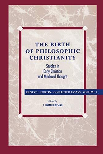 9780847682751: The Birth of Philosophic Christianity