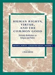 9780847682782: Human Rights, Virtue and the Common Good