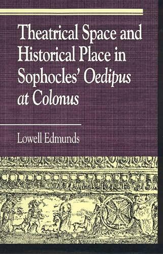 9780847683192: Theatrical Space and Historical Place in Sophocles'