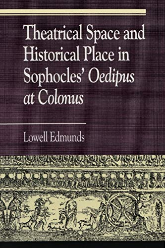 9780847683208: Theatrical Space and Historical Place in Sophocles'