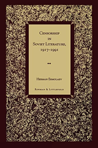 9780847683222: Censorship in Soviet Literature, 1917-1991: 1917-1991