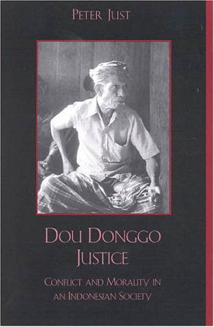9780847683284: Dou Donggo Justice: Conflict and Morality in an Indonesian Society