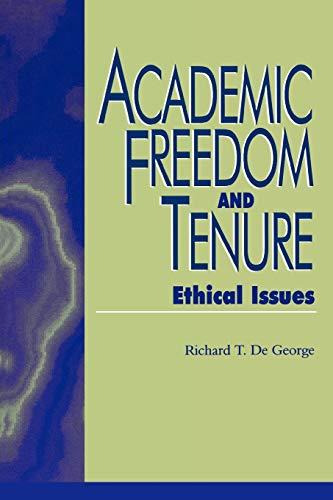 Academic Freedom and Tenure: Richard DeGeorge; Contributor-Walter