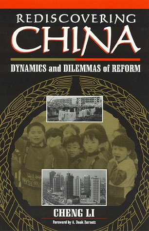 9780847683376: Rediscovering China: Dynamics and Dilemmas of Reform