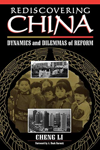 9780847683383: Rediscovering China: Dynamics and Dilemmas of Reform