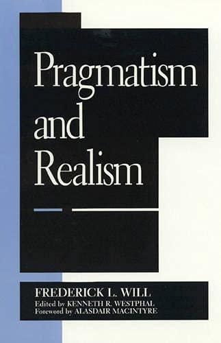 9780847683499: Pragmatism and Realism