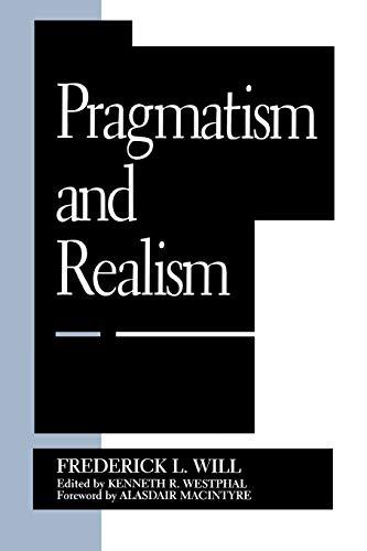 9780847683505: Pragmatism and Realism