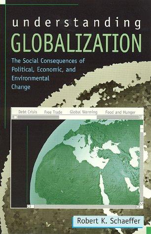 9780847683512: Understanding Globalization