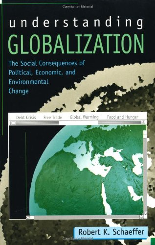 9780847683529: Understanding Globalization: The Social Consequences of Political, Economic, and Environmental Change
