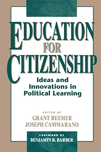Education for Citizenship: Grant Reeher (editor),